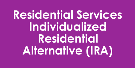 Residential Services – IRA
